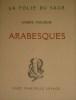 Arabesques.. MAUROIS (André).