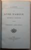 Le Livre d'Amour. Sainte-Beuve et Victor Hugo. Lettre-préface d'Arsène Houssaye. . LEMAITRE (E.).