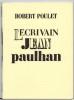 L'écrivain Jean Paulhan. . POULET (Robert).