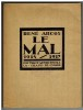 Le Mal 1914-1917. . ARCOS (René).