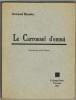 Le Carrousel d'ennui. Portrait par Léon Devos. . BERNIER ( Armand).