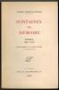Fontaines de Mémoire. Poèmes ( 1905-1934). Avertissement de Paul Valéry.. FERRAND-WEYHER (Yvonne).