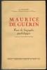 Maurice Guérin. Essai de biographie psychologique. (Textes et documents inédits).. DECAHORS (E.).