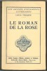 Le roman de la rose.. THUASNE (Louis).