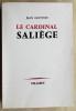 Le Cardinal Saliège.. GUITTON (Jean).