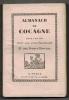 Almanach de Cocagne pour l'an 1921. Dédié aux vrais gourmands et aux Francs-Buveurs..