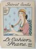 Le cahier de Phane. . SENLIS (Gabriel). ( Pseudonyme de Maurice Bedel).