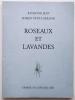 Roseaux et Lavandes. . JEAN (Raymond) et PETIT-LORRAINE (Robert).