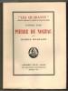 Pierre de Nolhac. Suivi de pages inédites et de l'histoire du XXXIIe Fauteuil.. LEVAILLANT (Maurice).
