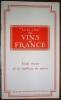 """Le """"Six à Huit"""" des vins de France. Vade mecum de la maîtresse de maison.. COLETTE."""