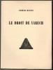 Le Droit de Varech précédé par Le Muet ou les Secrest de la Vie.. HUGNET (Georges).