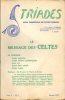 LE MESSAGE DES CELTES. Revue Triade tome 5 (V). - N° 3 - Automne 1957.. COLLECTIF