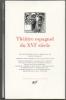 THÉÂTRE ESPAGNOL DU XVIè SIECLE.. COLLECTIF : Fernando DE ROJAS - Gil VICENTE - Juan DEL ENZINA - Lucas FERNANDEZ - Bartolom DE TORRES NAHARRO - Lope ...