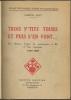 TROIS P'TITS TOURS ET PUIS S'EN VONT... Les théâtres forains de marionnettes à fils et leur répertoire. 1800-1890.. BATY Gaston