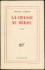 La Chasse au mérou. Roman.. Georges LIMBOUR
