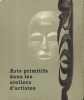ARTS PRIMITIFS DANS LES ATELIERS D'ARTISTES. Musée de l'Homme, Paris, 1967. Catalogue d'exposition. Sylvie JOUBERT