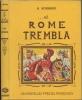 ET ROME TREMBLA... La deuxième guerre punique (218-202 av. J.-C.), ou la haine d'Annibal.. BONNARD André
