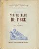 Recherches sur le culte du Tibre.. LE GALL Joël