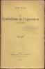 LE SYMBOLISME DE L'APPARITION. 1879 - 1880. BLOY Léon