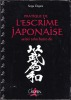 PRATIQUE DE L'ESCRIME JAPONAISE. Seitei toho batto do. DEGORE Serge