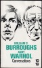 CONVERSATIONS.. BURROUGHS William - WARHOL Andy
