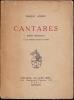 CANTARES. Poésies espagnoles. ANDRÉ Marius