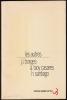 LES AUTRES. Scénario original. BORGES Jorge Luis - CASARES Adolfo Bioy - SANTIAGO Hugo
