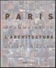 PARIS. GRAMMAIRE DE L'ARCHITECTURE. XXè - XXIè siècles.. TEXIER Simon