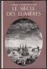 LE SIÈCLE DES LUMIÈRES, tome I (1) : L'ESSOR (1715 - 1750), premier volume. . SOBOUL Albert - LEMARCHAND Guy - FOGEL Michèle