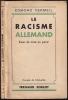 LE RACISME ALLEMAND. Essai de mise au point.. VERMEIL Edmond