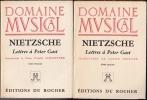 LETTRES À PETER GAST. Complet en 2 tomes.1 : Introduction et Notes de d'André Schadffner. 2 : Lettres à Peter Gast.. NIETZSCHE Friedrich