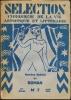SELECTION, CHRONIQUE DE LA VIE LITTERAIRE ET ARTISTIQUE - NUMERO SPECIAL DU ROMAN - N° 7 de la 6è année - Avril 1927.. COLLECTIF (Gille ANTELME - Léon ...