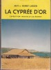 LA CYPREE D'OR . EXPEDITION NOUVELLE-CALEDONIE .. LARSEN May et Henry .