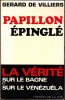 PAPILLON EPINGLE .. VILLIERS Gérard de .