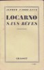 LOCARNO SANS REVES .. FABRE-LUCE Alfred .