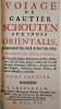 Voyage de Gautier Schouten aux Indes Orientales, commencé l'An 1658 & fini l'An 1665. Traduit du Hollandois. Où l'on void plusieurs Descriptions de ...