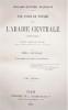 UNE ANNÉE DE VOYAGE DANS L'ARABIE CENTRALE (1862-1863). OUVRAGE TRADUIT DE L'ANGLAIS PAR EMILE JONVEAUX ET ACCOMPAGNÉ D'UNE CARTE ET DE QUATRE ...