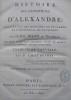 Histoire des expéditions d'Alexandre ; rédigée sur les mémoires de Ptolémée et d'Aristobule, ses lieutenans. Traduction nouvelle par P. Chaussard. . ...