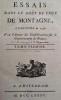 Essais dans le goût de ceux de MONTAGNE, composés en 1736. Par l'auteur des Considérations sur le Gouvernement de France. . Argenson, René-Louis de ...
