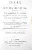 CHOIX DES LETTRES ÉDIFIANTES ÉCRITES DES MISSIONS ÉTRANGERES ; AVEC DES ADDITIONS, DES NOTES CRITIQUES, ET DES OBSERVATIONS POUR LA PLUS GRANDES ...