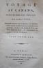 Voyage au Canada, pendant les années 1795, 1796 et 1797. Ouvrage traduit de l'anglais [...]. . WELD, Isaac.