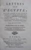 Lettres sur l'Egypte, où l'on trouve le parallèle des mœurs anciennes et modernes de ses habitans, où l'on décrit l'état, le commerce, l'agriculture, ...