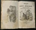 Histoire de Saint Domingue , république d'Haïti depuis sa découverte jusqu'à ce jour..