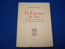 La Couronne de joie  poème épique sous le signe de l'amour (Envoi signé de l'auteur). WILFRID Lucas