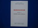Madagascar pendant la première guerre mondiale. Préface de Monsieur René Roblot. GONTARD Maurice