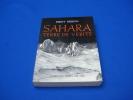 SAHARA Terre de Vérité. BESSON Ferny