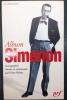 ALBUM SIMENON. Pierre Hebey - Georges Simenon