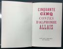 Cinquante cinq contes d'Alphonse Allais. ALLAIS, Alphonse