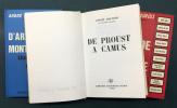 D'ARAGON À MONTHERLANT (et de Shakespeare à Churchill) - DE PROUST À CAMUS - DE GIDE À SARTRE. 3 volumes.. MAUROIS, André
