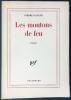 LES MOUTONS DE FEU. Roman. GARCAR, Pierre